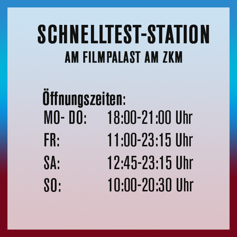 Schnelltest Station, Karlsruhe, FIlmpalast, ZKM